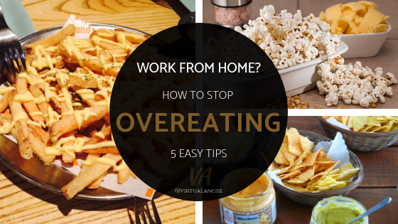 5 Ways to Avoid Overeating When You Work From Home